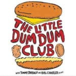 The Little Dum Dum Club