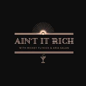 Ain't It Rich