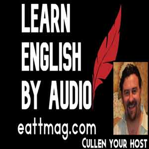 Learn English By Audio With EATT Magazine