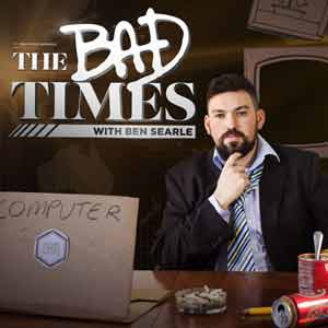 The Bad Times Podcast