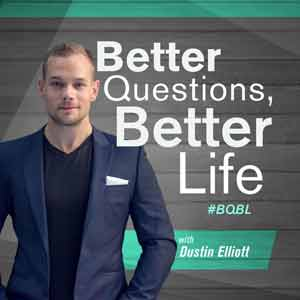 Better Questions Better Life Podcast