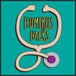 Humerus Hacks