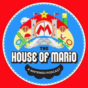 The House of Mario: A Nintendo Podcast