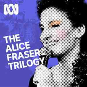 Alice Fraser Trilogy
