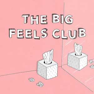 The Big Feels Club