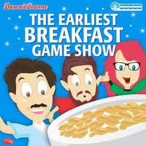 The Earliest Breakfast Gameshow