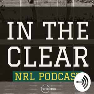 In The Clear NRL Podcast