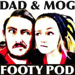 Dad And Mog Footy Podcast