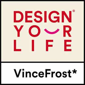 Design Your Life By Vince Frost
