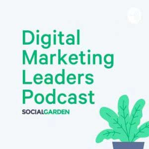 Digital Marketing Leaders Podcast