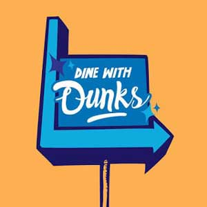 Dine With Dunks