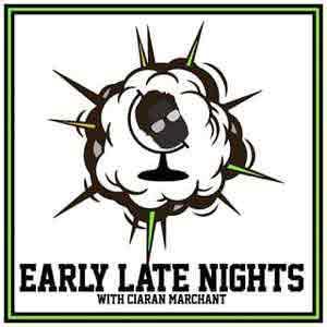 Early Late Nights