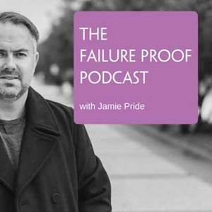The Failure Proof Podcast