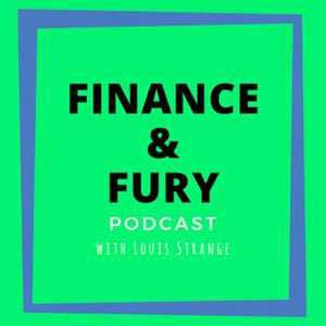 Finance And Fury Podcast