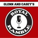 Glenn & Casey's Royal Ramble