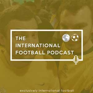 The International Football Podcast