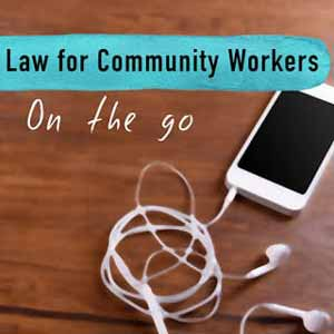 Law For Community Workers On The Go. Legal Aid NSW