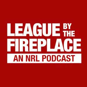 League By The Fireplace – An NRL Podcast