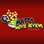 Matt's Movie Reviews Podcast