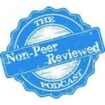 Non-Peer Reviewed Podcast