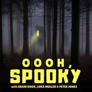 Oooh, Spooky
