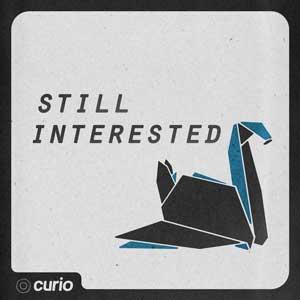 Still Interested