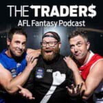Official AFL Fantasy Podcast With The Traders