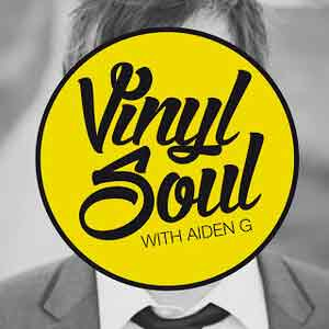 Vinyl Soul With Aiden G