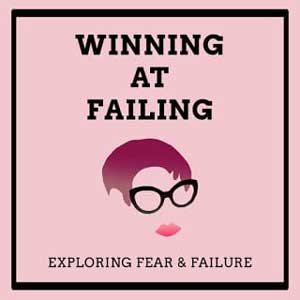 Winning at Failing – The Podcast