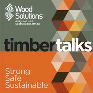 WoodSolutions Timber Talks