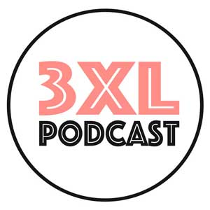 3XL Podcast