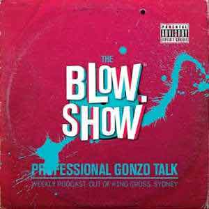 The Blow Show