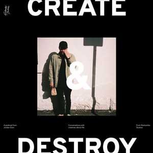 Create & Destroy : With Jordan Gian