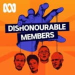 Dishonourable Members