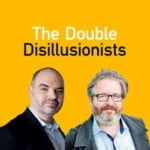 The Double Disillusionists
