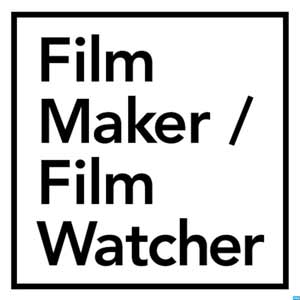 Film Maker / Film Watcher