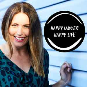The Happy Lawyer Happy Life Podcast