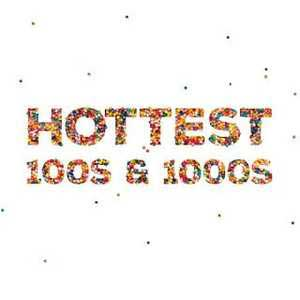 Hottest 100s And 1000s