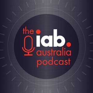 The IAB Australia Podcast