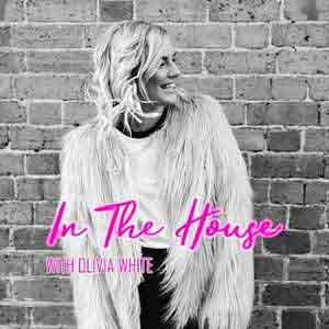 In The House With Olivia White