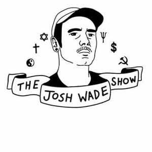 The Josh Wade Show