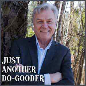 Just Another Do Gooder