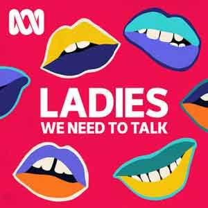 Ladies, We Need To Talk