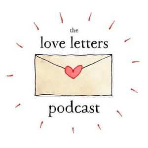 The Love Letters Podcast
