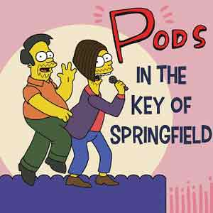 Pods In The Key Of Springfield