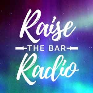 Raise The Bar Radio