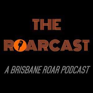 The Roarcast