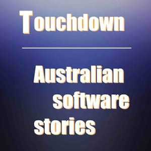 Touchdown – Australian Technology Stories
