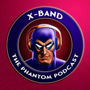 X-Band: The Phantom Podcast