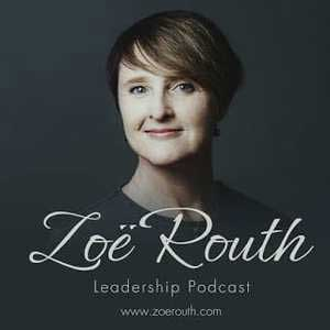 Zoë Routh Leadership Podcast